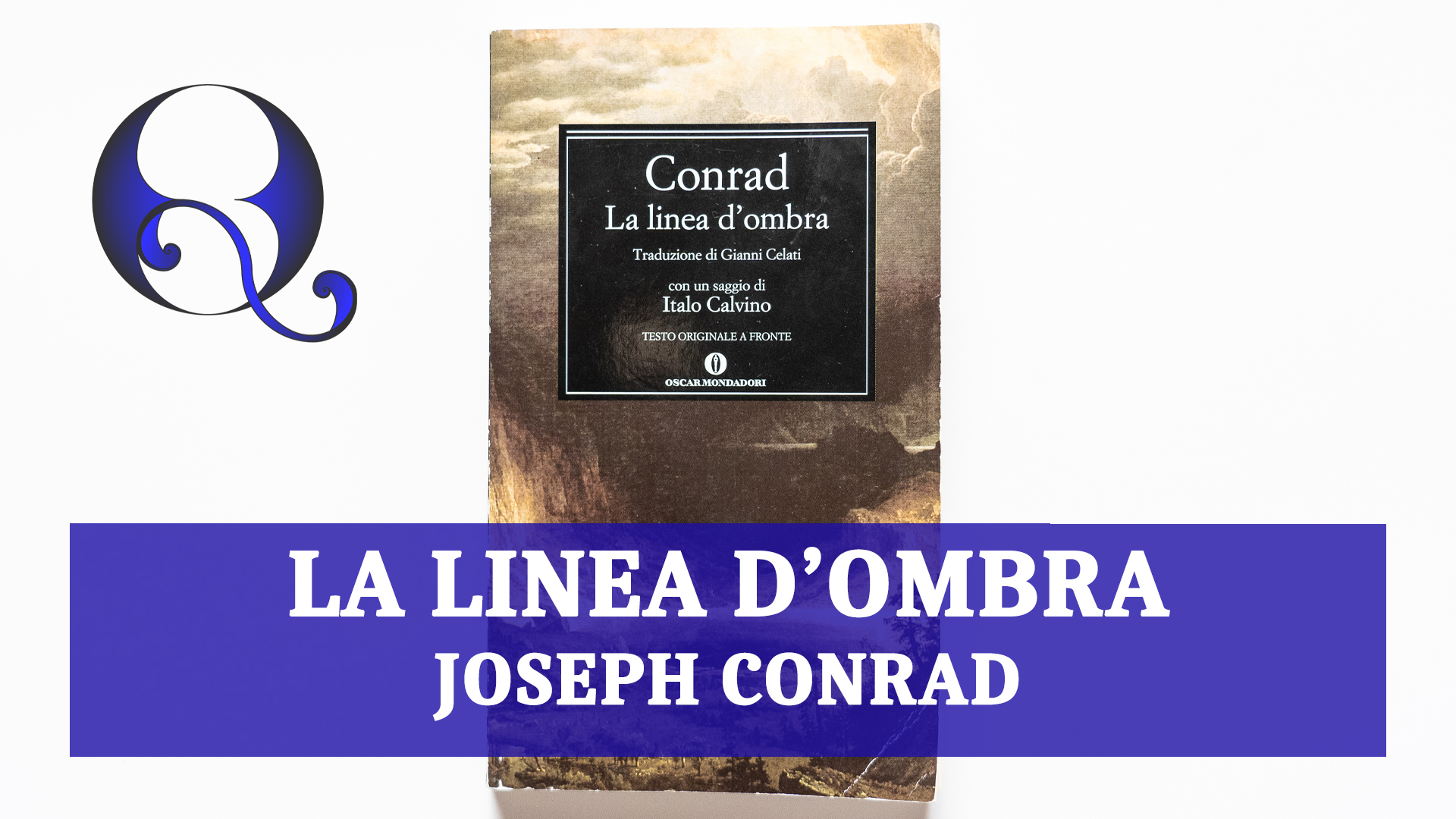 LA LINEA D'OMBRA di JOSEPH CONRAD: riassunto libro